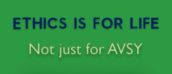 Ethics-is-for-life-not-just-for-AVSY